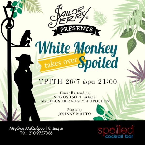 White Monkey--takes over Spoiled--Guest Bartending